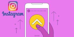 Cómo poner el Deslizar hacia arriba en Instagram