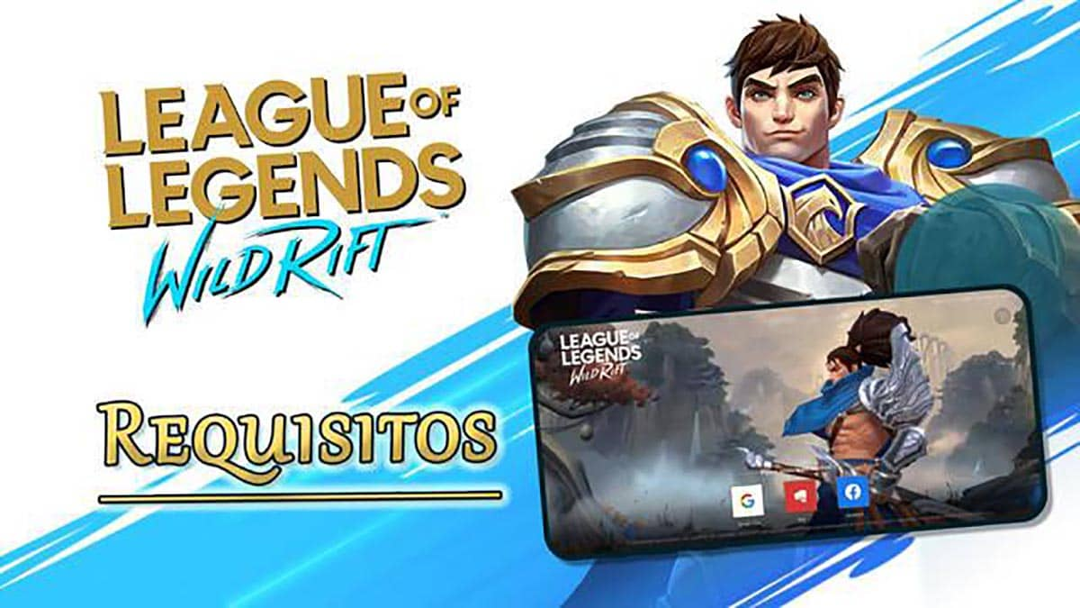Requisitos League of Legends Wild Rift Android