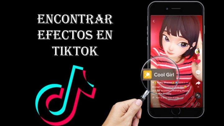 Buscar y encontrar efectos en TikTok es así de simple