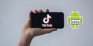 Como descargar TikTok Beta